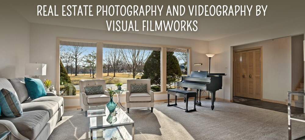 REAL ESTATE PHOTOGRAPHY AND VIDEOGRAPHY BY VISUAL FILMWORKS